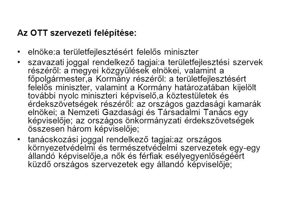 Az OTT szervezeti felépítése: