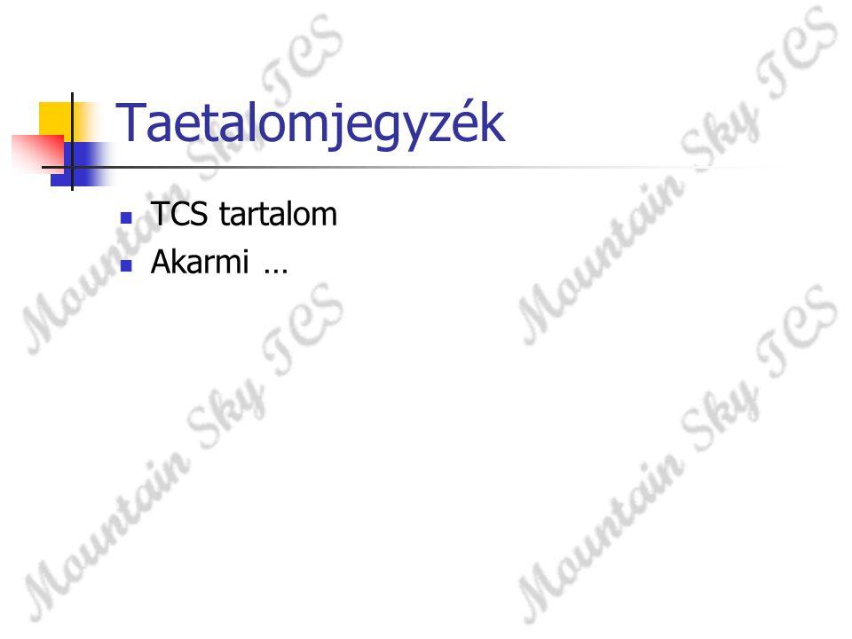 Taetalomjegyzék TCS tartalom Akarmi …