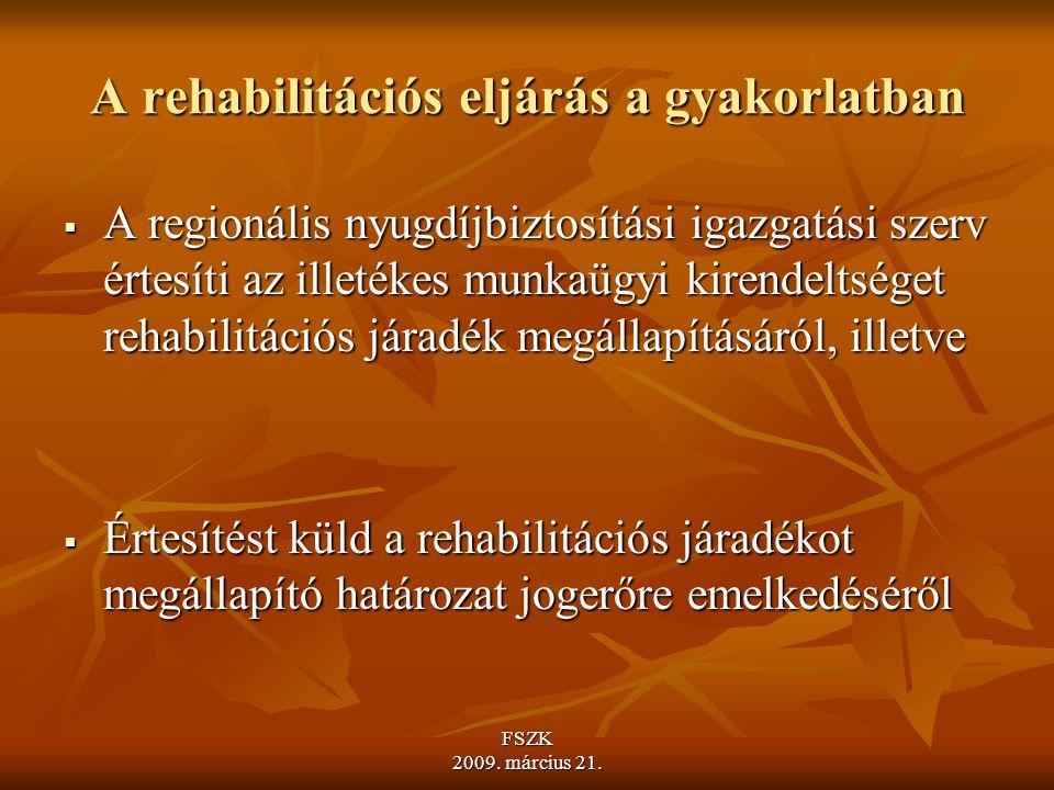 A rehabilitációs eljárás a gyakorlatban