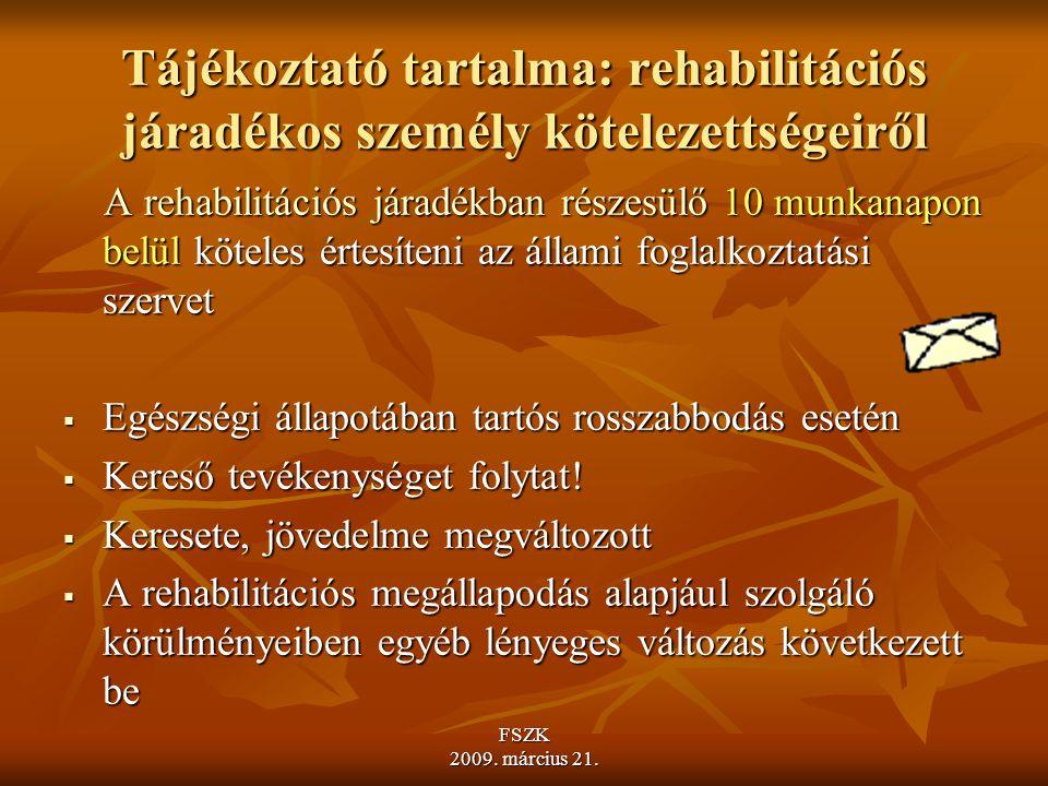 Tájékoztató tartalma: rehabilitációs járadékos személy kötelezettségeiről