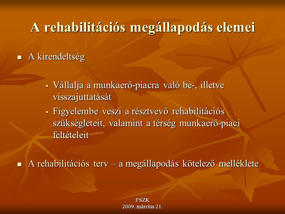A rehabilitációs megállapodás elemei