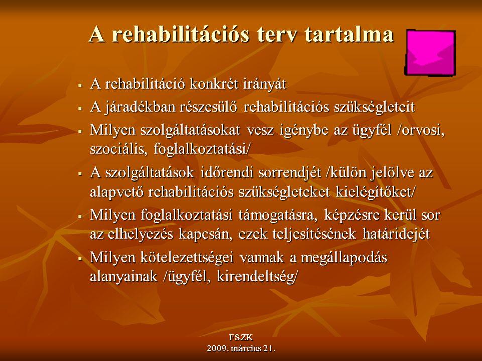 A rehabilitációs terv tartalma