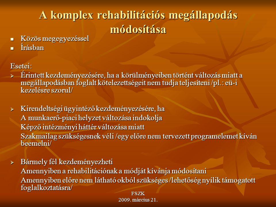 A komplex rehabilitációs megállapodás módosítása