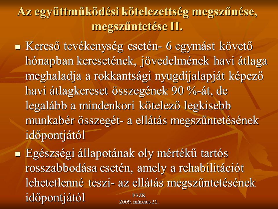 Az együttműködési kötelezettség megszűnése, megszűntetése II.