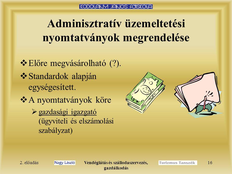 Adminisztratív üzemeltetési nyomtatványok megrendelése