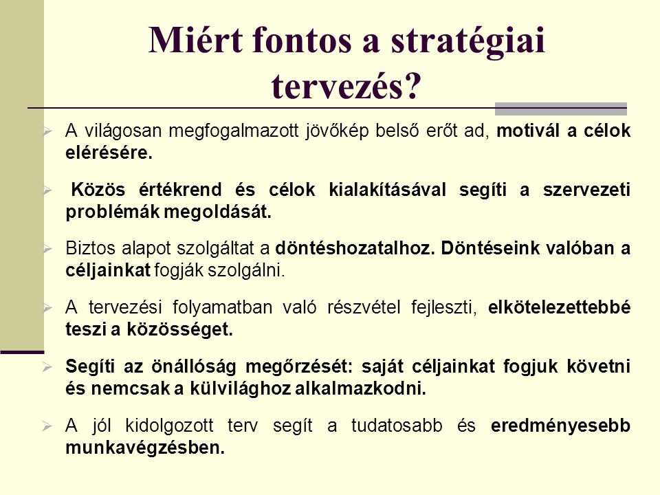 Miért fontos a stratégiai tervezés