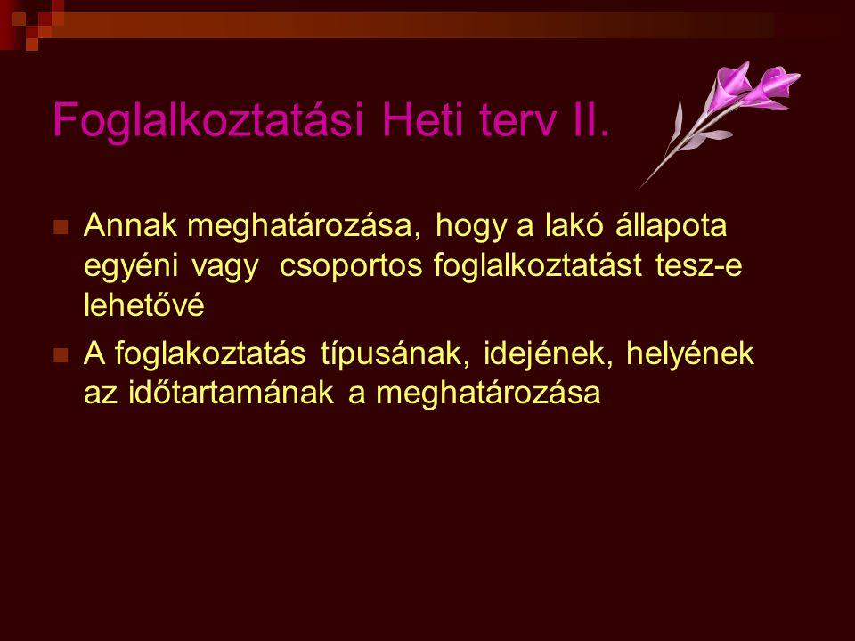 Foglalkoztatási Heti terv II.