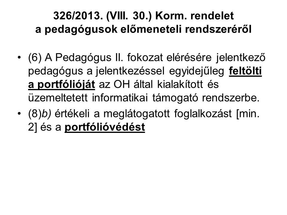 326/2013. (VIII. 30.) Korm. rendelet a pedagógusok előmeneteli rendszeréről