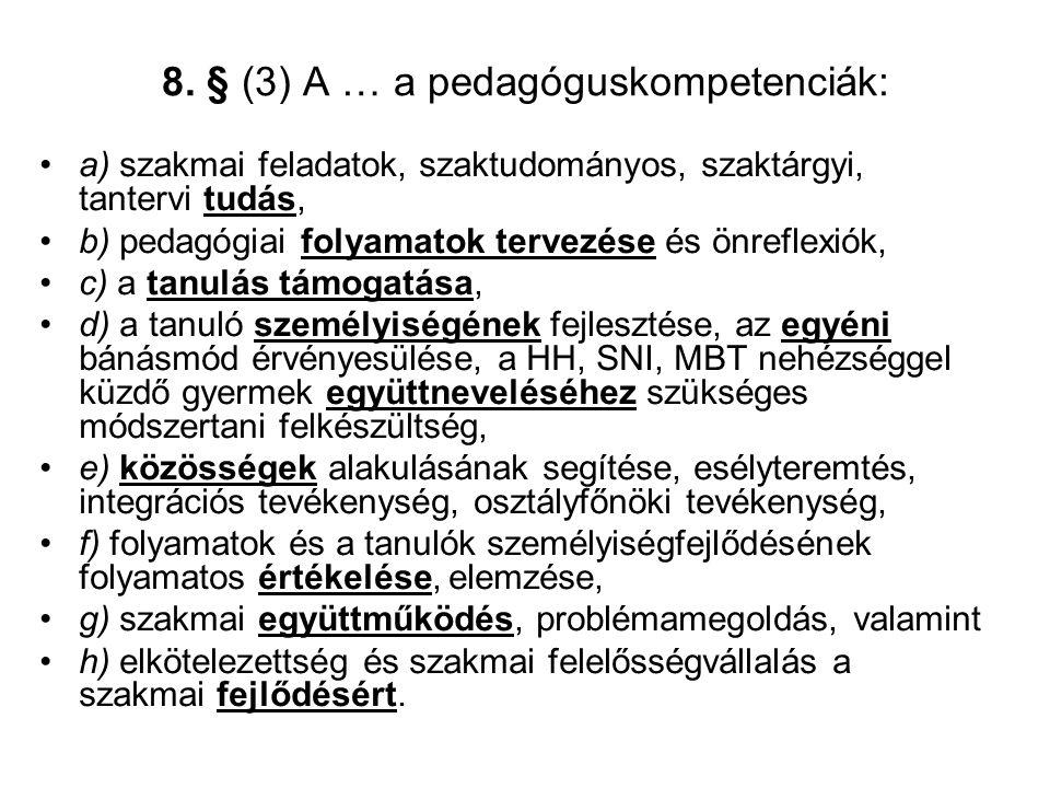 8. § (3) A … a pedagóguskompetenciák:
