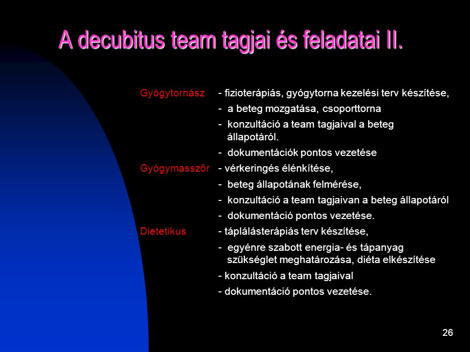 A decubitus team tagjai és feladatai II.