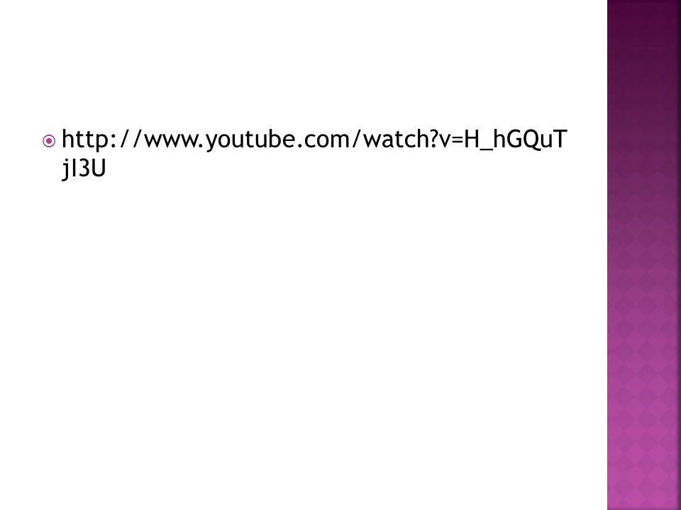http://www.youtube.com/watch v=H_hGQuT jI3U