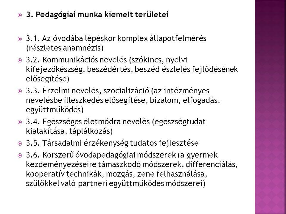 3. Pedagógiai munka kiemelt területei