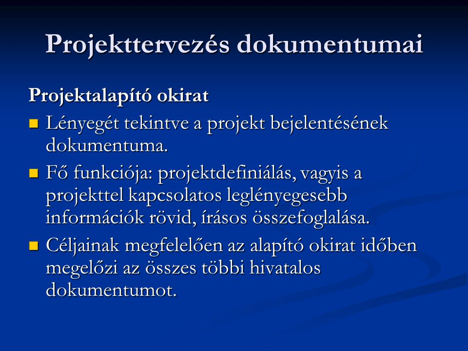Projekttervezés dokumentumai