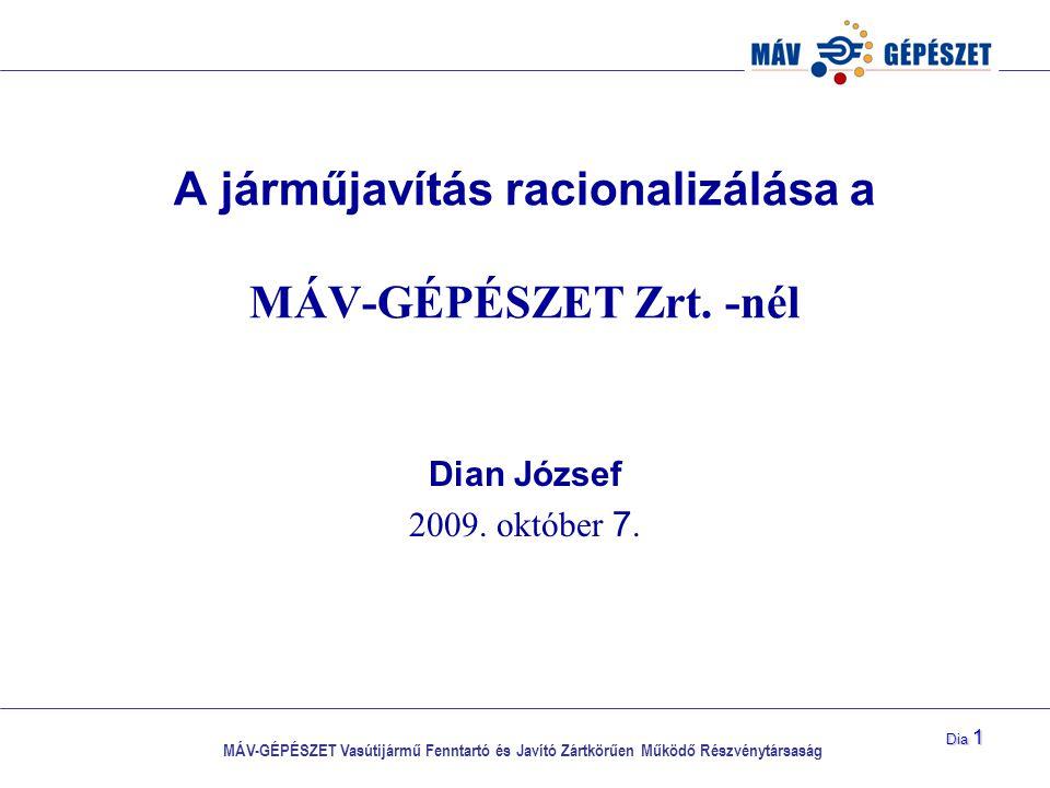 A járműjavítás racionalizálása a MÁV-GÉPÉSZET Zrt. -nél