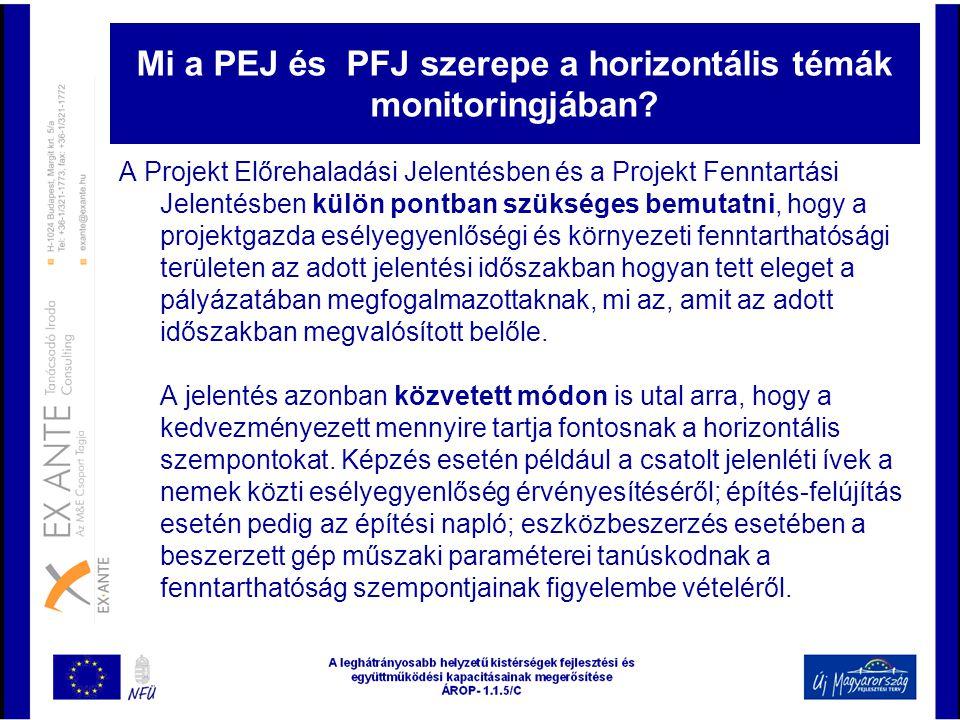 Mi a PEJ és PFJ szerepe a horizontális témák monitoringjában