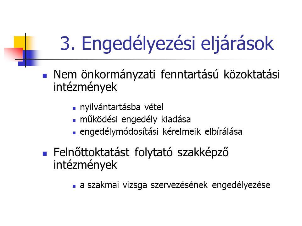 3. Engedélyezési eljárások