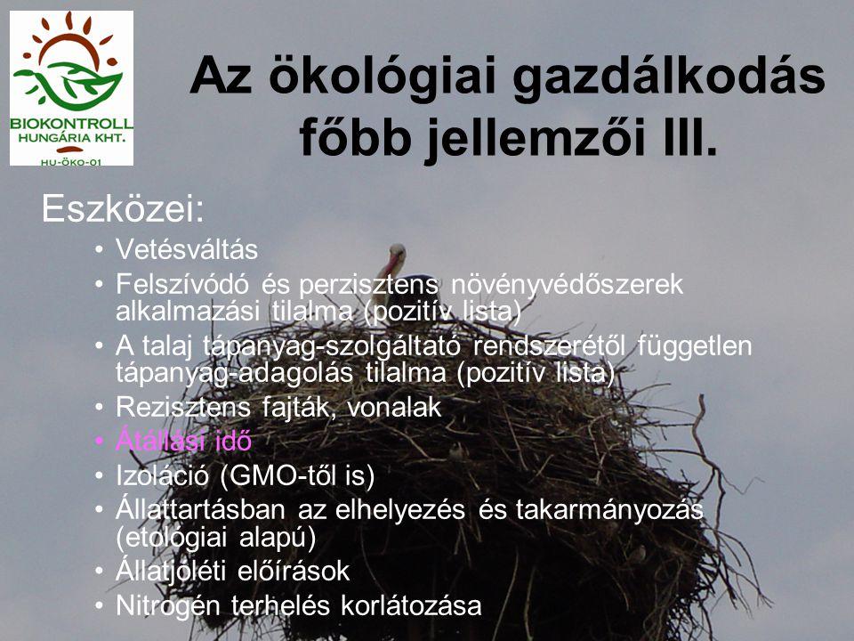 Az ökológiai gazdálkodás főbb jellemzői III.