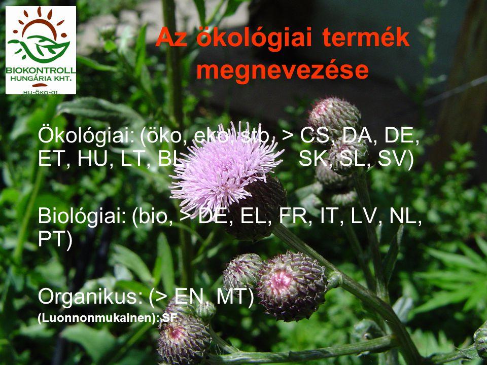 Az ökológiai termék megnevezése