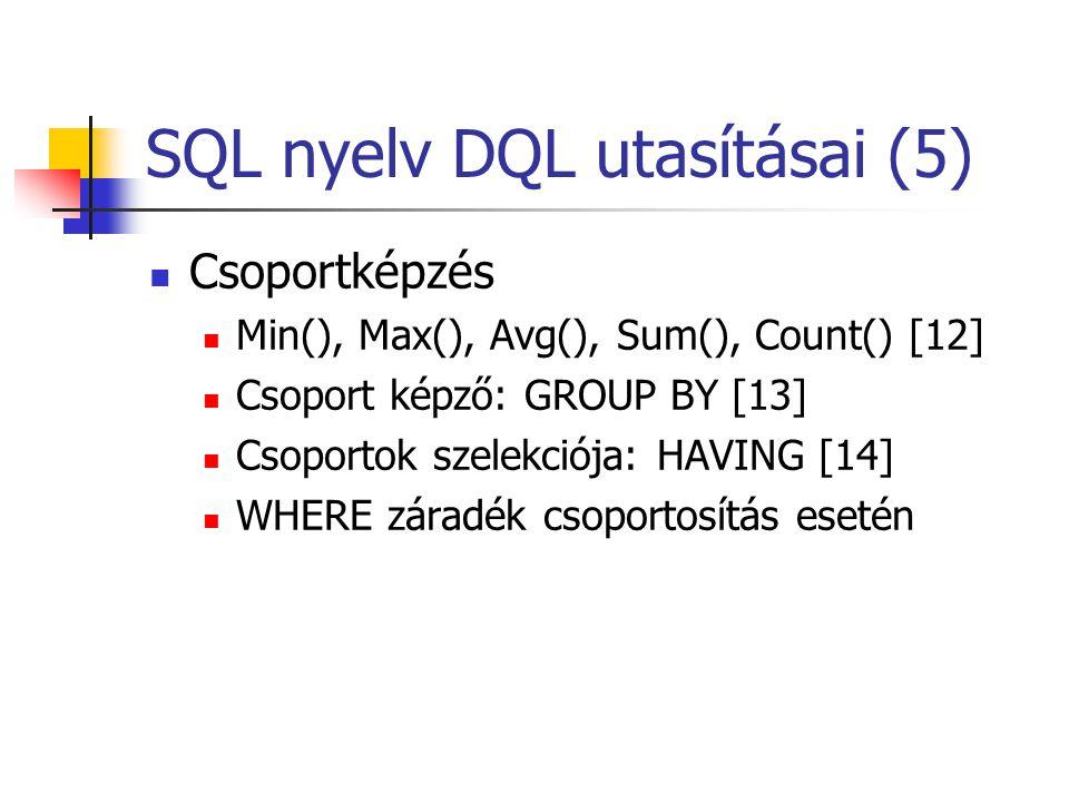SQL nyelv DQL utasításai (5)