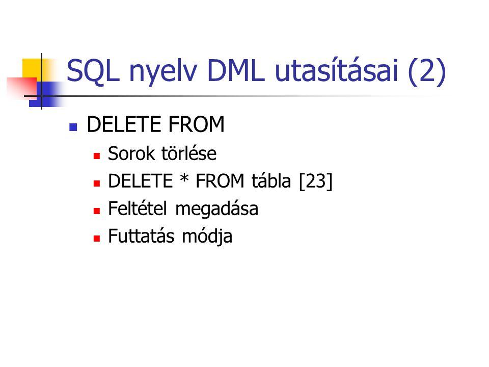 SQL nyelv DML utasításai (2)
