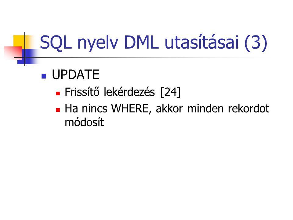 SQL nyelv DML utasításai (3)