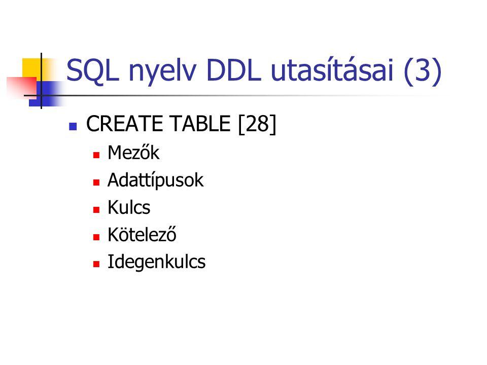 SQL nyelv DDL utasításai (3)