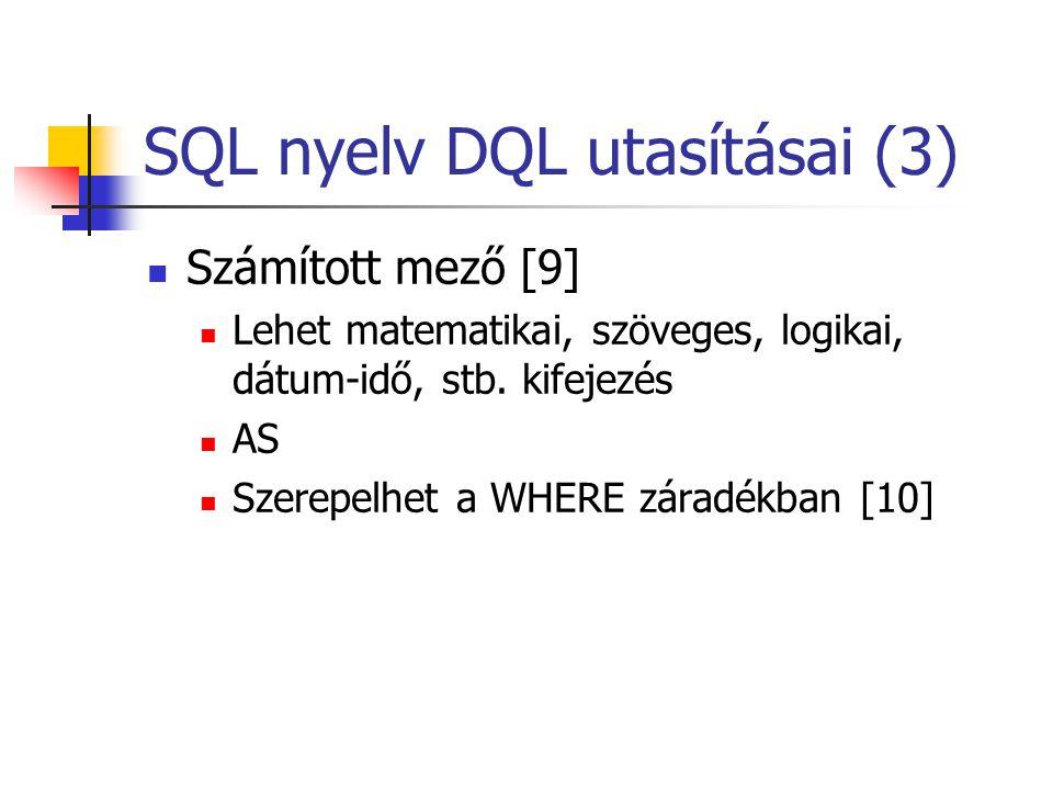 SQL nyelv DQL utasításai (3)