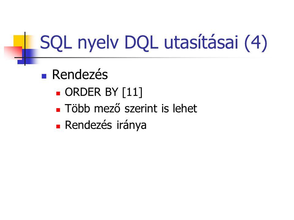 SQL nyelv DQL utasításai (4)