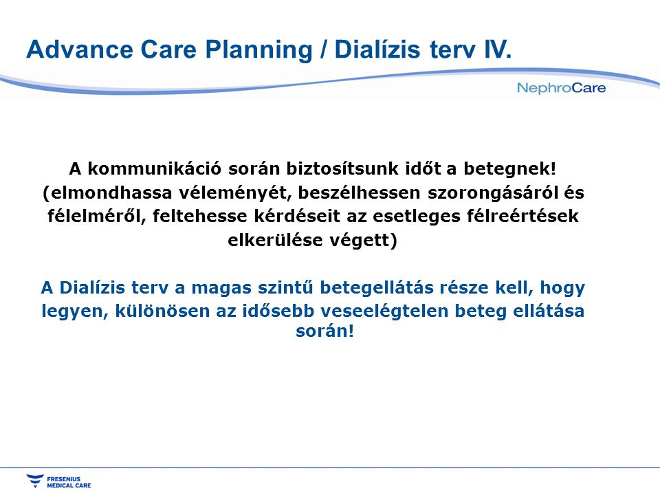 Advance Care Planning / Dialízis terv IV.