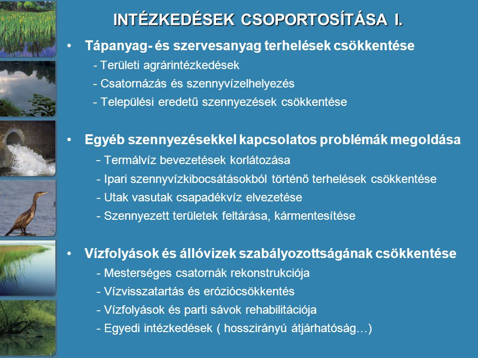 INTÉZKEDÉSEK CSOPORTOSÍTÁSA I.