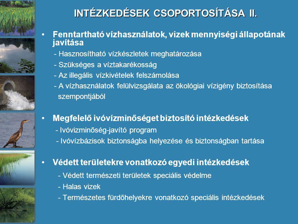 INTÉZKEDÉSEK CSOPORTOSÍTÁSA II.