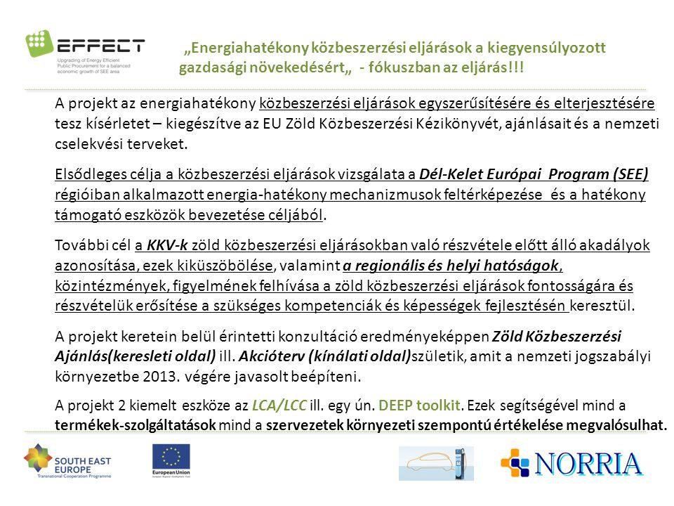 """""""Energiahatékony közbeszerzési eljárások a kiegyensúlyozott gazdasági növekedésért"""" - fókuszban az eljárás!!!"""