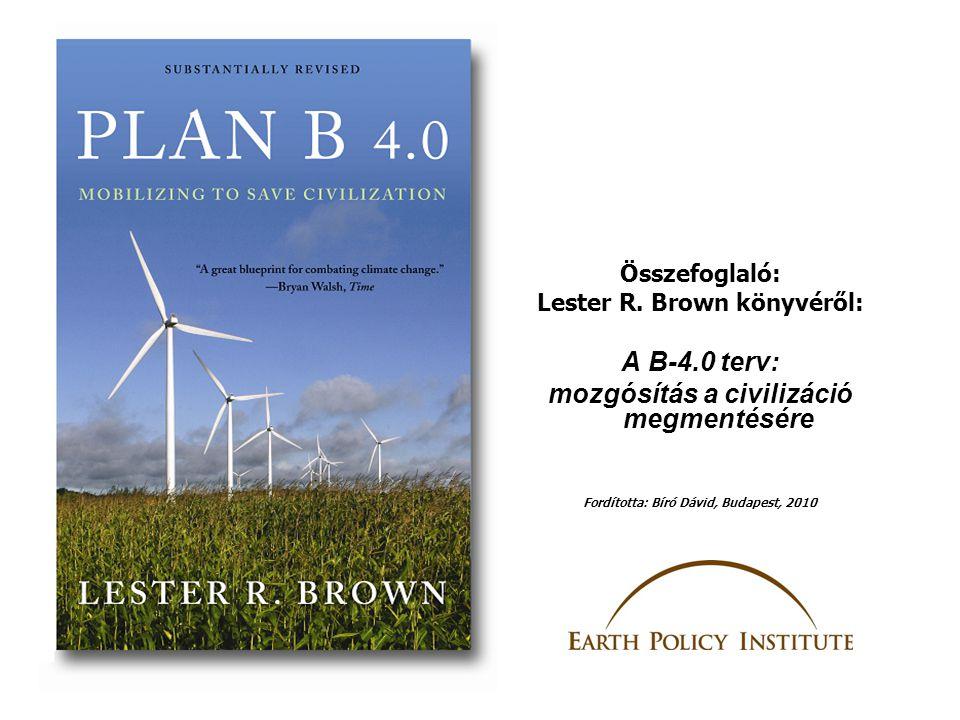 A B-4.0 terv: mozgósítás a civilizáció megmentésére