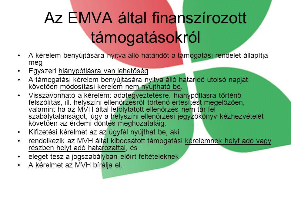 Az EMVA által finanszírozott támogatásokról