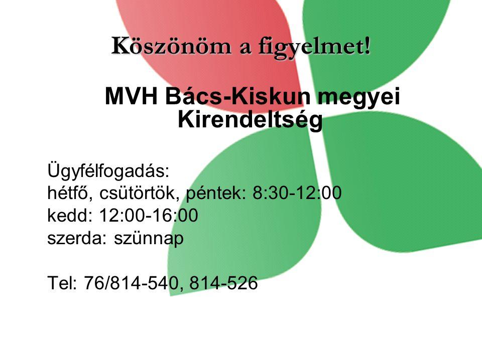 MVH Bács-Kiskun megyei Kirendeltség