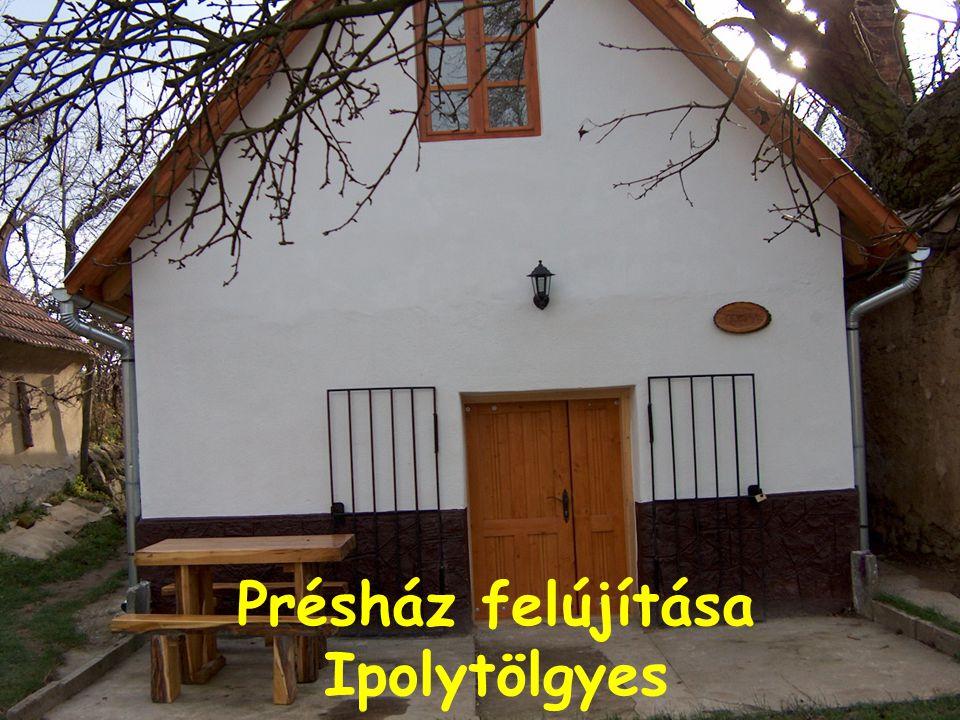 Présház felújítása Ipolytölgyes