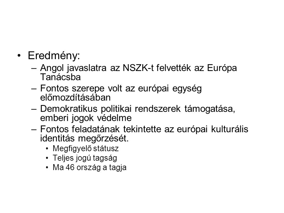 Eredmény: Angol javaslatra az NSZK-t felvették az Európa Tanácsba