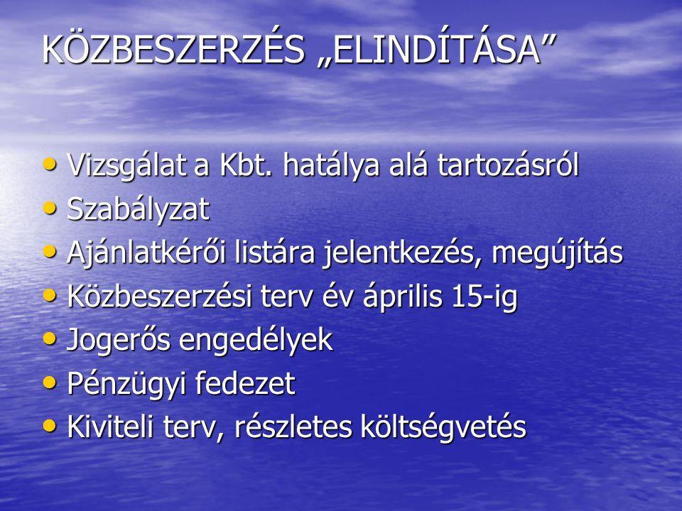 """KÖZBESZERZÉS """"ELINDÍTÁSA"""