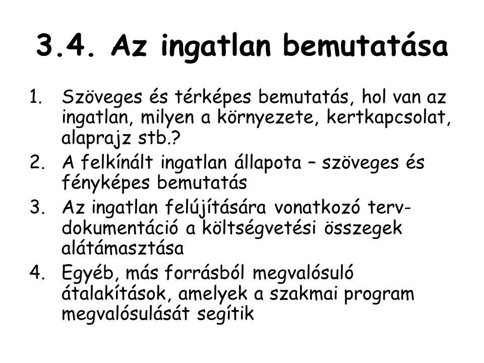 3.4. Az ingatlan bemutatása