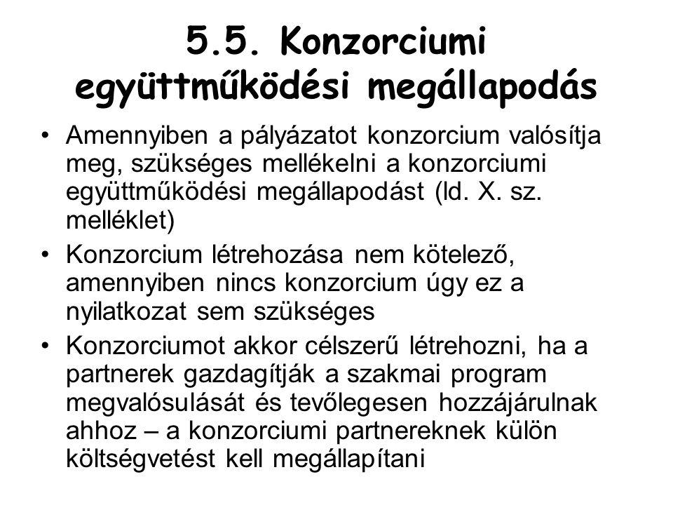 5.5. Konzorciumi együttműködési megállapodás