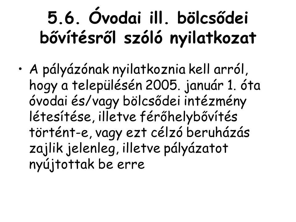 5.6. Óvodai ill. bölcsődei bővítésről szóló nyilatkozat