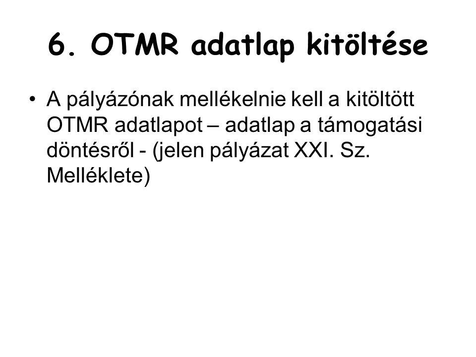 6. OTMR adatlap kitöltése