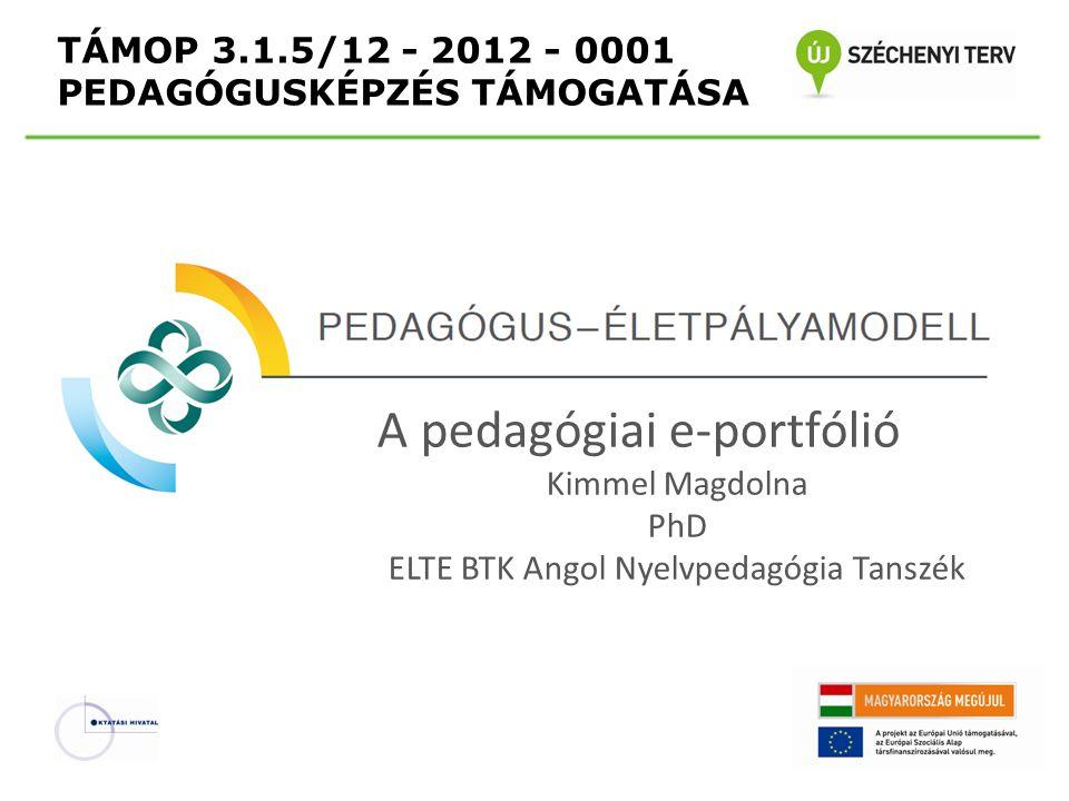 TÁMOP 3.1.5/12 - 2012 - 0001 PEDAGÓGUSKÉPZÉS TÁMOGATÁSA
