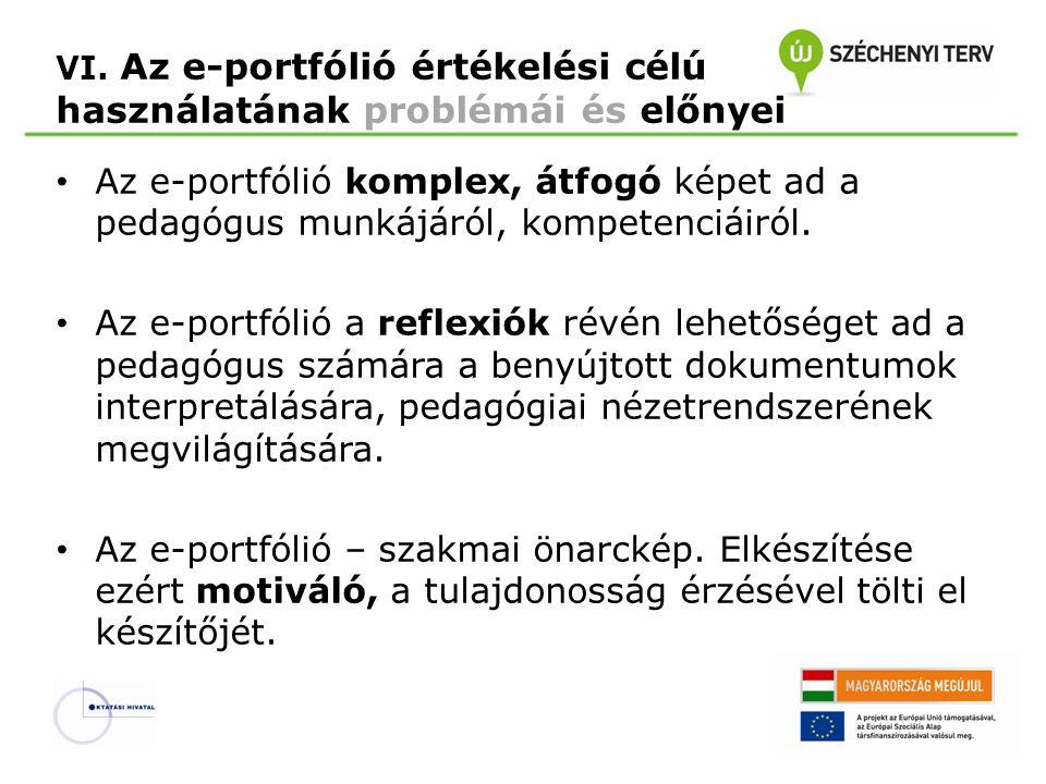 VI. Az e-portfólió értékelési célú használatának problémái és előnyei