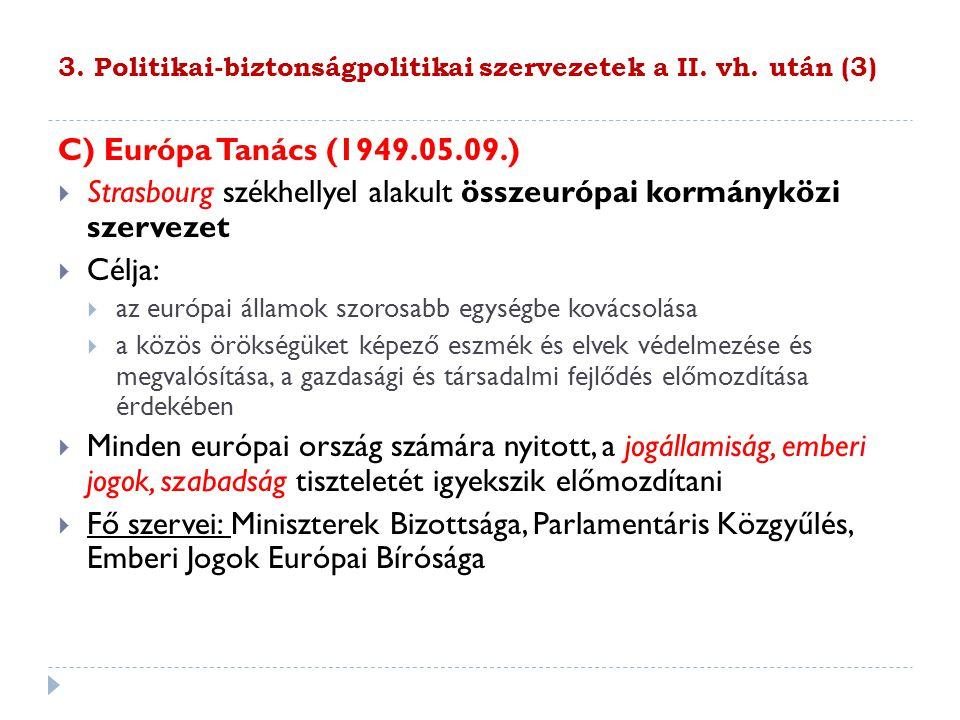 3. Politikai-biztonságpolitikai szervezetek a II. vh. után (3)