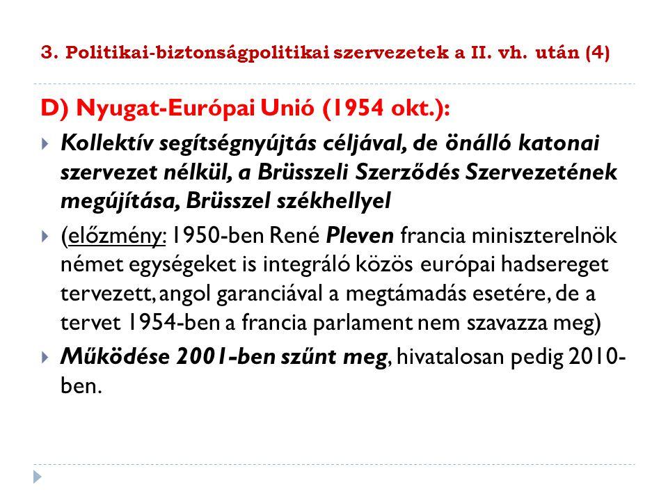 3. Politikai-biztonságpolitikai szervezetek a II. vh. után (4)