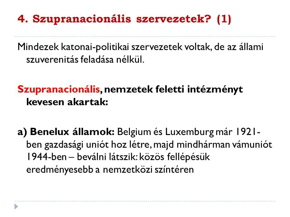 4. Szupranacionális szervezetek (1)