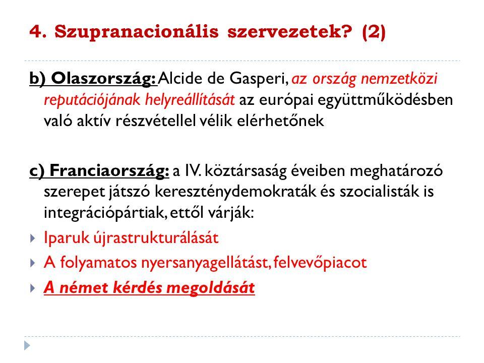 4. Szupranacionális szervezetek (2)