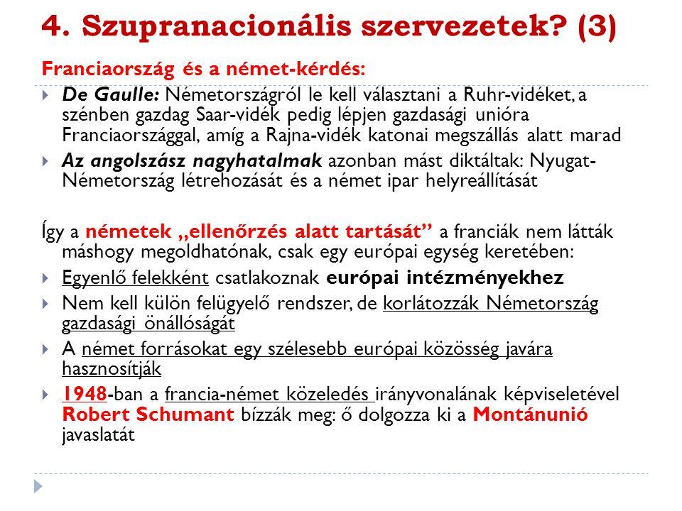 4. Szupranacionális szervezetek (3)