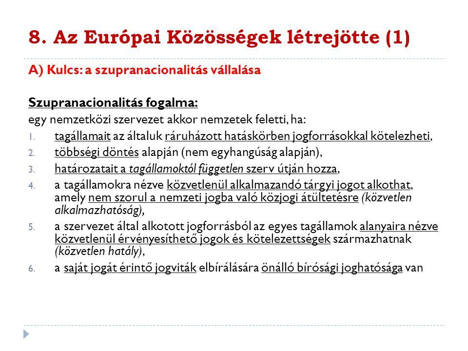 8. Az Európai Közösségek létrejötte (1)